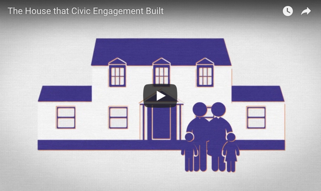 The House that Civic Engagement Built